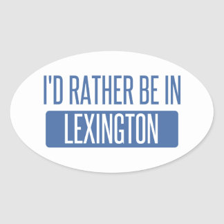 Eu preferencialmente estaria em Lexington Adesivo Oval
