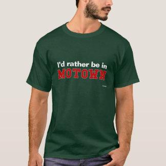 Eu preferencialmente estaria em Motown T-shirt