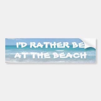 Eu preferencialmente estaria na praia adesivo para carro