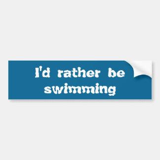 Eu preferencialmente estaria nadando adesivo para carro