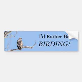 Eu preferencialmente seria Birding! Adesivo Para Carro
