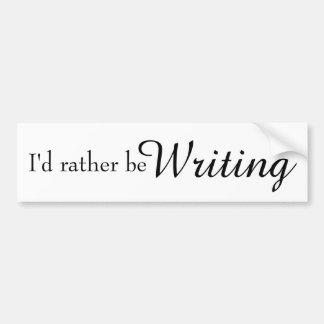 Eu preferencialmente seria escrita adesivo para carro