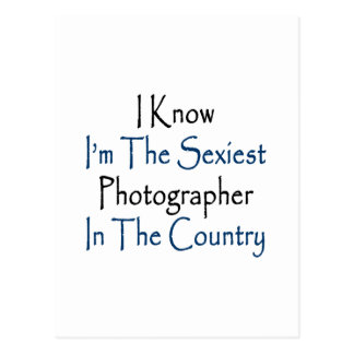 Eu sei que eu sou o fotógrafo o mais sexy no paí cartão postal