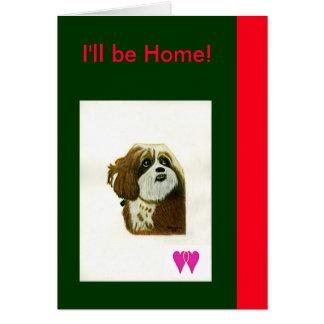 Eu serei jGibney Home dos corações do cão dois de Cartão Comemorativo