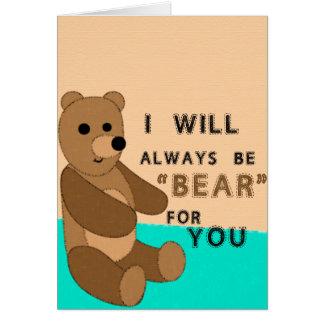 """Eu serei sempre """"urso"""" para você cartão"""