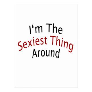 Eu sou a coisa a mais sexy ao redor cartão postal