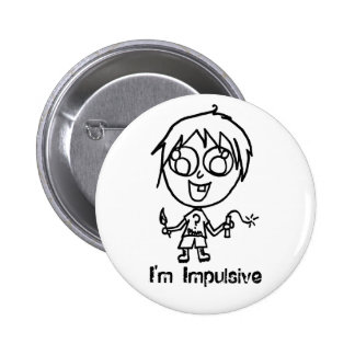Eu sou botão impulsivo bóton redondo 5.08cm
