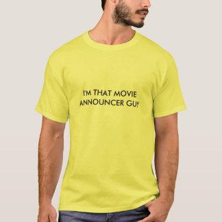 Eu sou esse t-shirt da cara do anunciador do filme