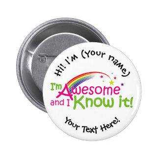 Eu sou impressionante & eu sei-o botão bóton redondo 5.08cm