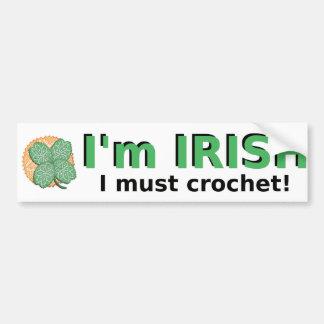 Eu sou irlandês mim devo Crochet o autocolante no  Adesivo