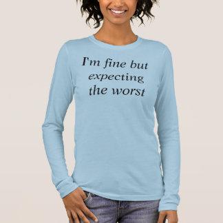 Eu sou muito bem mas esperando o mais mau t-shirt