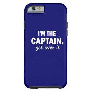Eu sou o capitão. Obtenha sobre ele - engraçado Capa Tough Para iPhone 6
