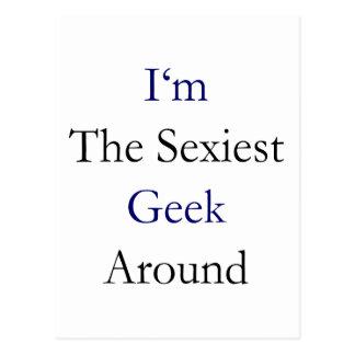 Eu sou o geek o mais sexy ao redor cartoes postais