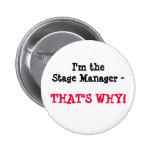 Eu sou o gerente de palco - É POR ISSO! Boton