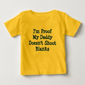 Eu sou prova que meu pai não dispara em vazios camiseta para bebê