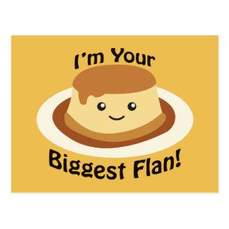 Eu sou seu Flan mais grande Cartão Postal