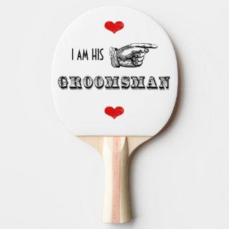 Eu sou SEU Sr. Padrinho de casamento Raquete De Ping-pong