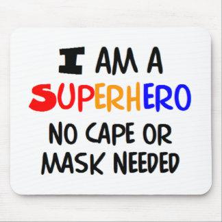 Eu sou super-herói mouse pad