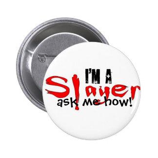 Eu sou um assassino -- pergunte-me como! bóton redondo 5.08cm