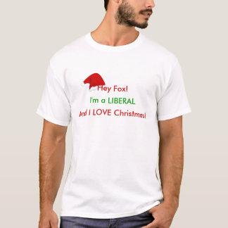 Eu sou um liberal e eu amo o Natal Camisetas