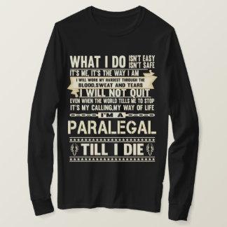 Eu sou um PARALEGAL. T-shirt do presente