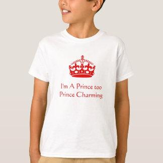 Eu sou um príncipe Demasiado - camiseta real