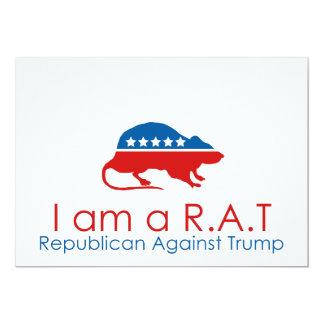 Eu sou um R.A.T: Republicano contra o trunfo Convite 12.7 X 17.78cm
