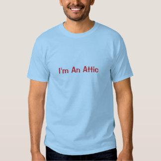 Eu sou um sótão t-shirts