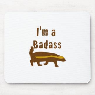 Eu sou um texugo de mel de Badass Mouse Pad