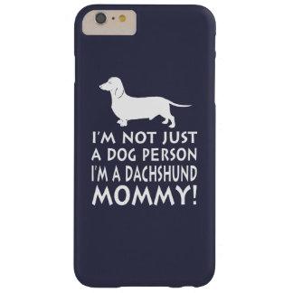 Eu sou uma mamãe do Dachshund! Capa Barely There Para iPhone 6 Plus