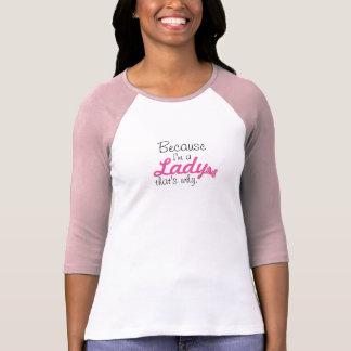 Eu sou uma senhora camiseta
