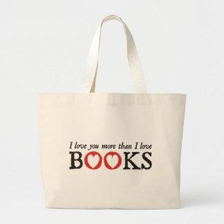 Eu te amo mais do que livros do amor de I Bolsas Para Compras