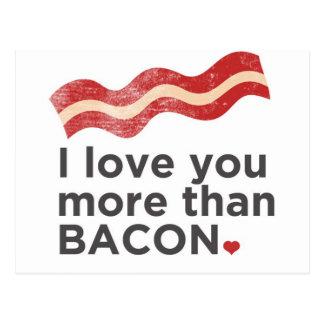 Eu te amo mais do que o bacon cartão postal