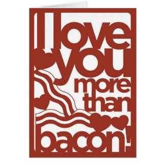 Eu te amo mais do que o cartão do bacon