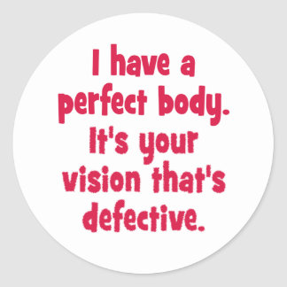 Eu tenho um corpo perfeito adesivo