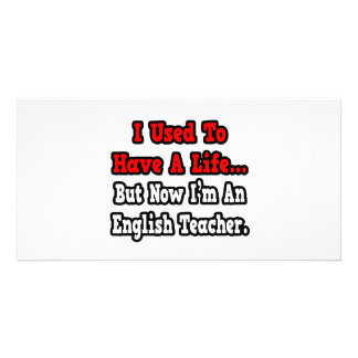Eu usei-me para ter um professor de inglês da vida cartao com fotos personalizado