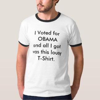 Eu votei para OBAMA e tudo que eu obtive era este Tshirts