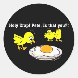 Excremento santamente! Pete, é que você? Adesivo