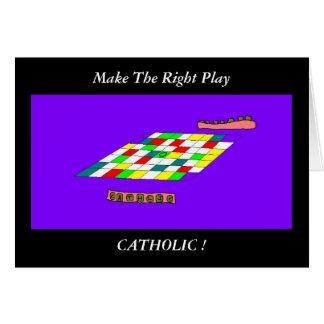 Faça o CATÓLICO adequado do jogo…! Cartão De Nota