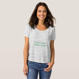 Faça o excelente da terra (e o verde) outra vez! camiseta