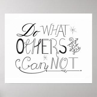 Faça o que outro dizem que você não pode impressão