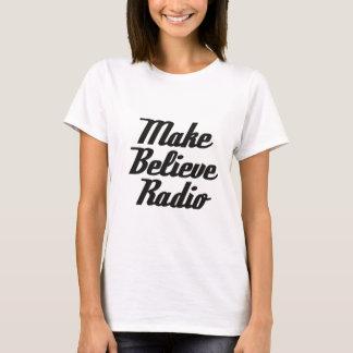 Faça para acreditar o branco de rádio do T das Camiseta