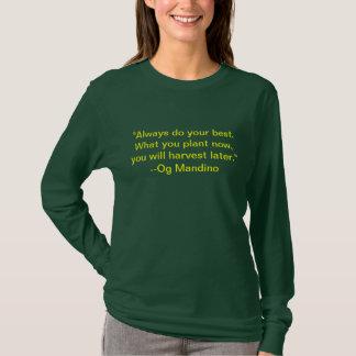 Faça seu melhor camisetas