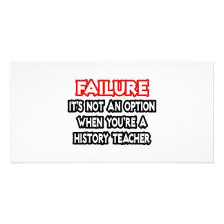 Falha… não um professor da história da opção… cartão com fotos personalizado