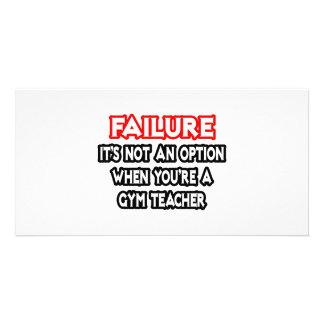 Falha… não um professor de Gym da opção… Cartoes Com Fotos Personalizados