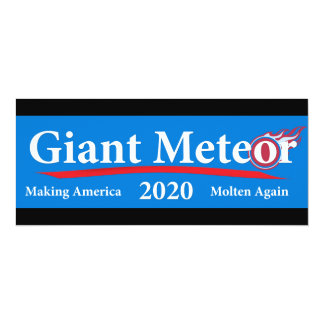 "Fazer 2020 gigante do meteoro América derretida Convite 10.16"" X 23.49cm"