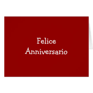 FELICE ANIVERSARIO-ANNIVERSARY CARTÃO COMEMORATIVO