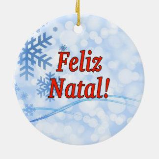 Feliz natal! Feliz Natal no rf português Ornamento De Cerâmica Redondo