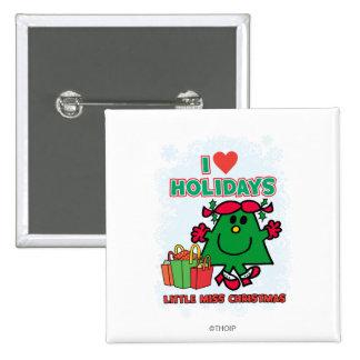 Feriados pequenos do amor da senhorita Natal | I Bóton Quadrado 5.08cm
