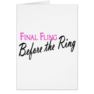 Fling final antes do anel cartão